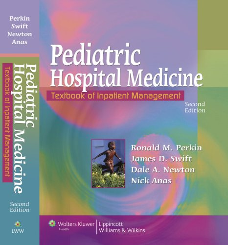 Pediatric Hospital Medicine Textbook of Inpatient Management 2nd 2008 (Revised) edition cover
