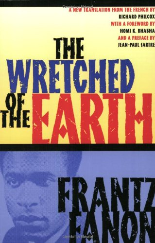Wretched of the Earth   2004 9780802141323 Front Cover