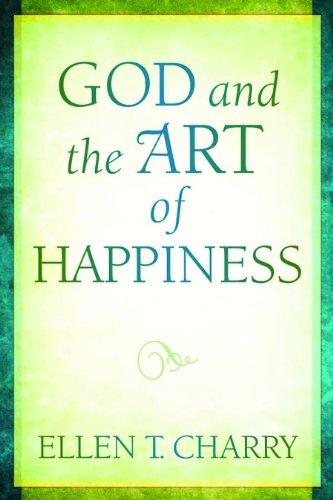 God and the Art of Happiness An Offering of Pastoral Doctrinal Theology  2010 edition cover