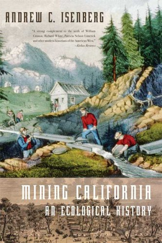 Mining California An Ecological History N/A edition cover