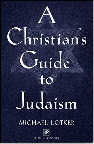 Christian's Guide to Judaism   2004 edition cover