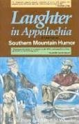 Laughter in Appalachia A Festival of Southern Mountain Humor N/A edition cover