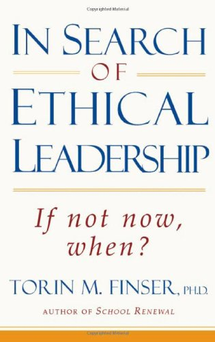 In Search of Ethical Leadership If Not Now, When?  2003 9780880105323 Front Cover