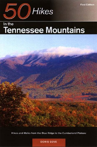 50 Hikes in the Tennessee Mountains Hikes and Walks from the Blue Ridge to the Cumberland Plateau  2001 9780881504323 Front Cover
