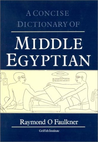 Concise Dictionary of Middle Egyptian  2nd edition cover