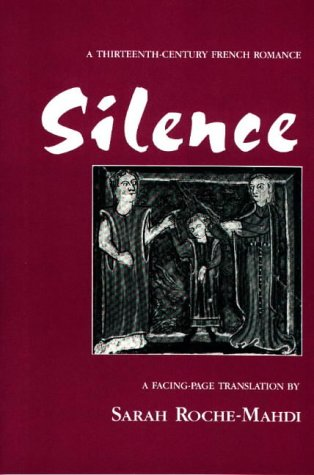 Silence : A Thirteenth-Century French Romance N/A edition cover