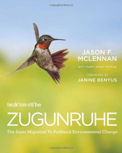Zugunruhe The Inner Migration to Profound Environmental Change  2011 edition cover
