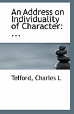 Address on Individuality of Character ... N/A 9781113253323 Front Cover