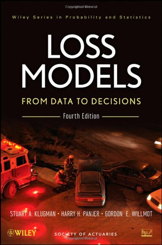 Loss Models From Data to Decisions 4th 2012 edition cover