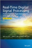 Real-Time Digital Signal Processing Fundamentals, Implementations and Applications 3rd 2013 edition cover