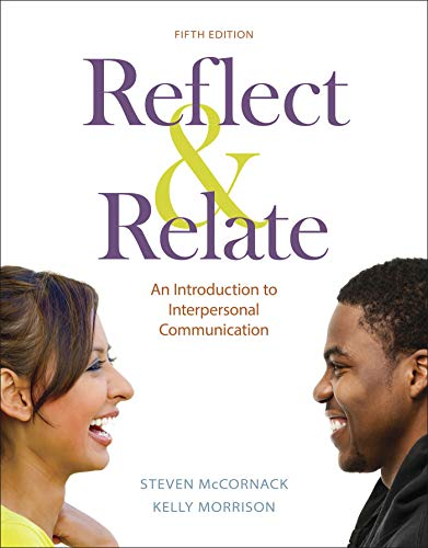 Reflect & Relate: An Introduction to Interpersonal Communication  2018 9781319103323 Front Cover