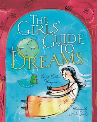Girls' Guide to Dreams   2003 9781402700323 Front Cover