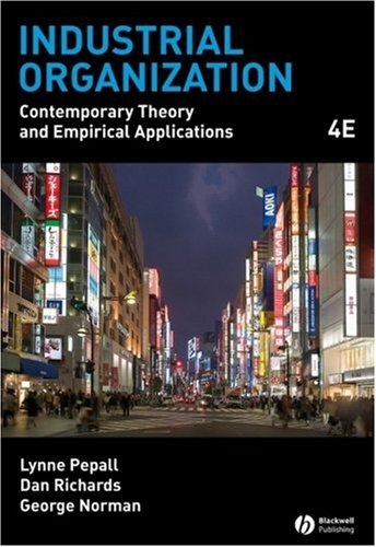 Industrial Organization Contemporary Theory and Empirical Applications 4th 2008 (Revised) edition cover