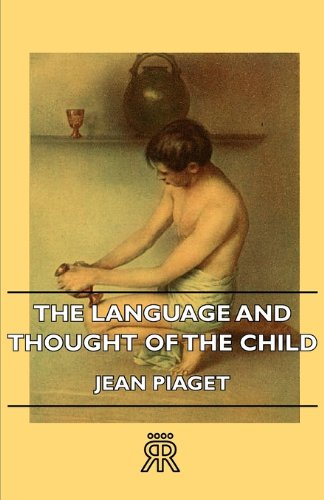 Language and Thought of the Child   2011 9781406728323 Front Cover