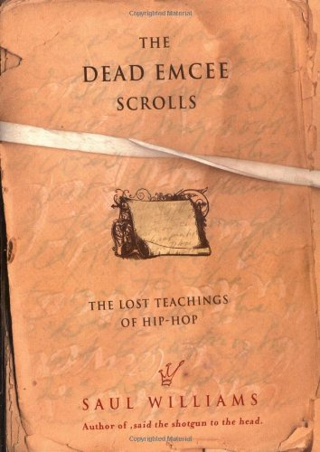 Dead Emcee Scrolls The Lost Teachings of Hip-Hop  2006 edition cover