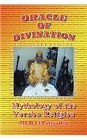 Oracle of Divination: The Mythology of Yoruva Religion  2012 edition cover