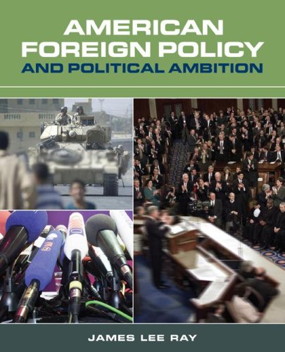 American Foreign Policy and Political Ambition   2006 (Revised) edition cover