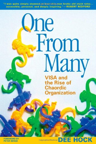 One from Many VISA and the Rise of Chaordic Organization 2nd 2005 edition cover