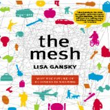 The Mesh: How Selling Less and Sharing More Is Redefining Business  2010 edition cover