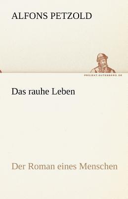 Rauhe Leben  N/A 9783842470323 Front Cover