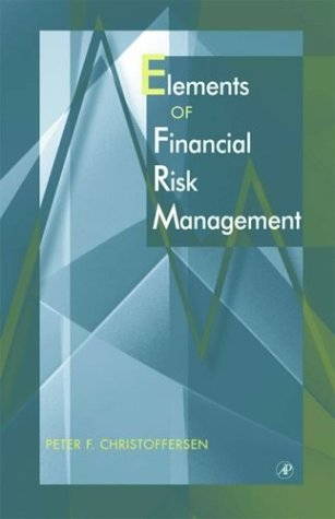 Elements of Financial Risk Management   2004 9780121742324 Front Cover
