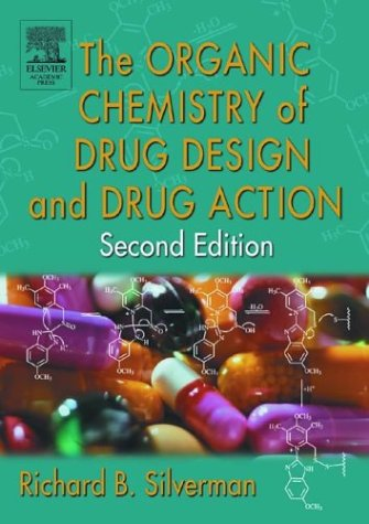 Organic Chemistry of Drug Design and Drug Action  2nd 2003 (Revised) edition cover