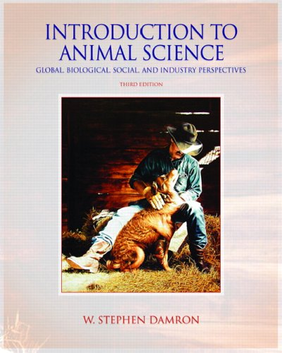 Introduction to Animal Science Global, Biological, Social and Industry Perspectives 3rd 2006 (Revised) edition cover