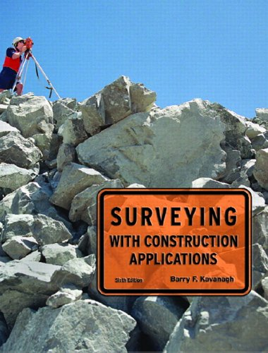 Surveying with Construction Applications  6th 2007 (Revised) edition cover