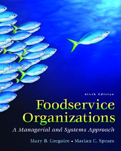Foodservice Organizations A Managerial and Systems Approach 6th 2007 (Revised) edition cover
