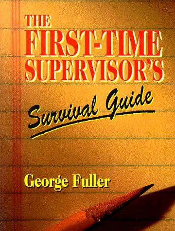 First-Time Supervisor's Survival Guide   1995 edition cover