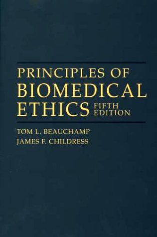 Principles of Biomedical Ethics  5th 2001 (Revised) edition cover