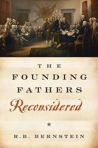 Founding Fathers Reconsidered   2009 9780195338324 Front Cover
