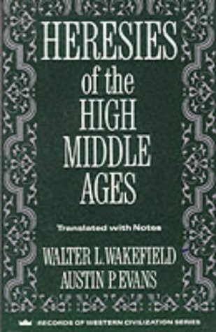 Heresies of the High Middle Ages  N/A edition cover