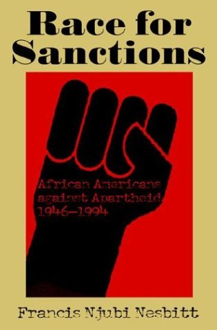 Race for Sanctions African Americans Against Apartheid, 1946-1994  2004 edition cover