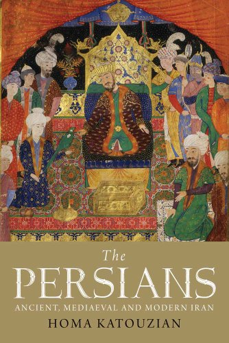 Persians Ancient, Mediaeval and Modern Iran  2010 edition cover