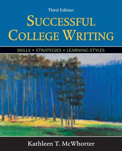 Successful College Writing Skills, Strategies, Learning Styles 3rd 2006 9780312432324 Front Cover