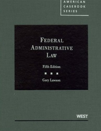 Federal Administrative Law, 5th  5th (Revised) edition cover