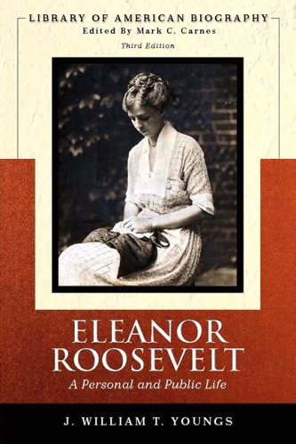Eleanor Roosevelt A Personal and Public Life 3rd 2006 (Revised) 9780321342324 Front Cover
