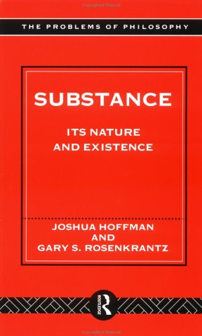 Substance Its Nature and Existence  1996 edition cover