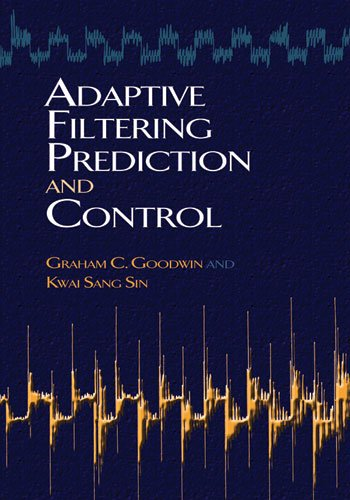 Adaptive Filtering Prediction and Control   2009 edition cover