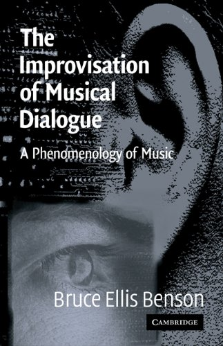 Improvisation of Musical Dialogue A Phenomenology of Music  2003 edition cover
