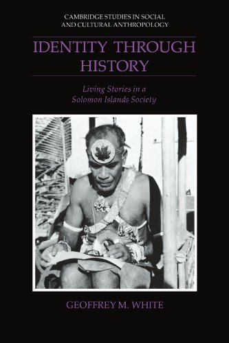 Identity Through History Living Stories in a Solomon Islands Society  2002 9780521533324 Front Cover