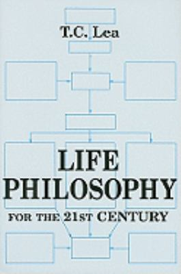 Life Philosophy in the 21st Century  N/A 9780533158324 Front Cover