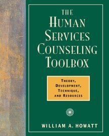 Human Services Counseling Toolbox Theory, Development, Technique, and Resources  2000 edition cover