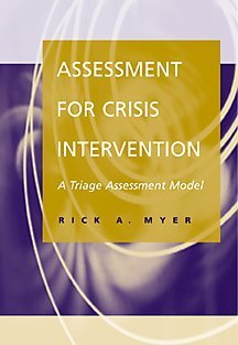 Assessment for Crisis Intervention A Triage Assessment Model  2001 9780534362324 Front Cover