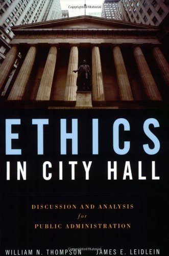 Ethics in City Hall Discussion and Analysis for Public Administration  2009 edition cover