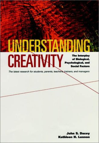 Understanding Creativity The Interplay of Biological, Psychological, and Social Factors  1998 edition cover
