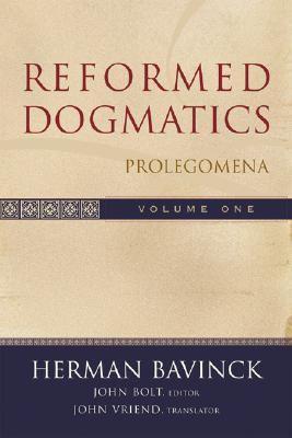 Reformed Dogmatics Prolegomena  2003 (Reprint) edition cover