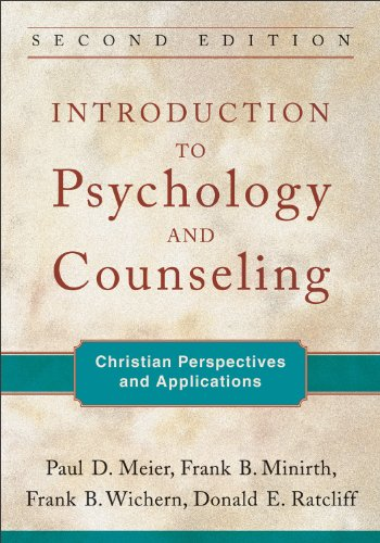 Introduction to Psychology and Counseling Christian Perspectives and Applications 2nd edition cover
