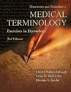 Medical Terminology: Exercises in Etymology  3rd 2004 (Revised) edition cover